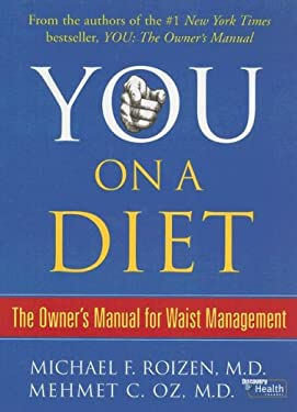 You: On a Diet: The Owner's Manual for Waist Management 9780786294336