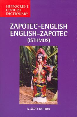 Zapotec-English/English-Zapotec (Isthmus) Concise Dictionary 9780781810104