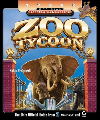 Zoo Tycoon: Official Strategies & Secrets 9780782140422