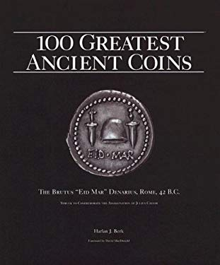 100 Greatest Ancient Coins 9780794822620