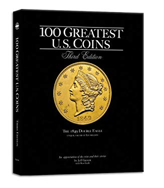 100 Greatest U.S. Coins 9780794825614