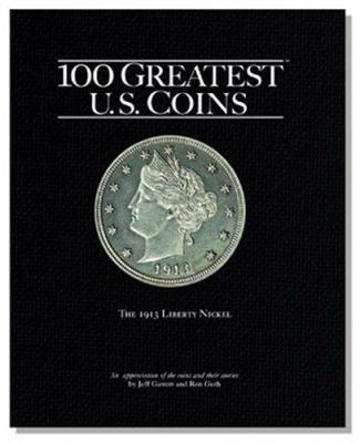 100 Greatest US Coins 9780794817855