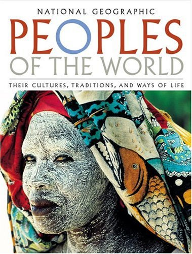 Peoples of the World: Their Cultues, Traditions, and Ways of Life 9780792264002