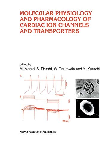 Molecular Physiology and Pharmacology of Cardiac Ion Channels and Transporters 9780792339137