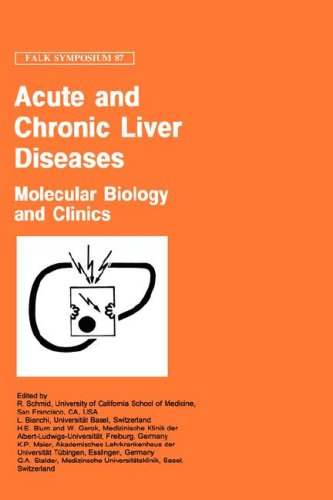 Acute and Chronic Liver Diseases: Molecular Biology and Clinics 9780792387015
