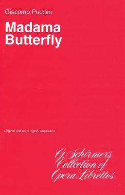 Madama Butterfly: Libretto 9780793526147