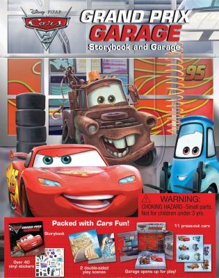 Cars 2 Grand Prix Garage Storybook and Garage [With Storybook and 2 Double-Sided Play Scenes, Over 10 Press-Out Cars] 9780794423117