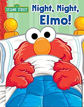 Sesame Street Night, Night, Elmo! 9780794427986