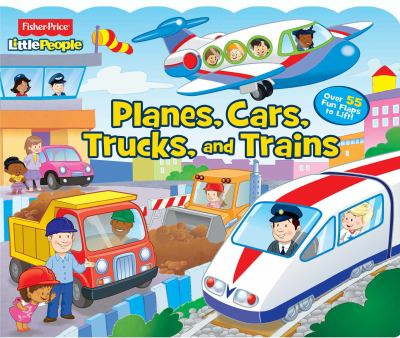 Fisher-Price Little People Planes, Cars, Trucks and Trains!