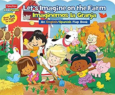 Fisher-Price Little People Let's Imagine at the Farm / Imaginemos la Granja