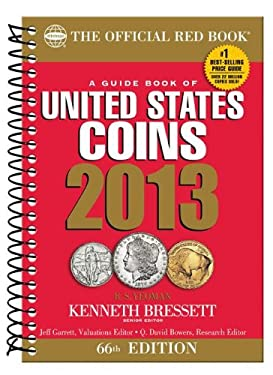 The Official Red Book: A Guide Book of U.S. Coins 2013 (Guide Book of United States Coins)