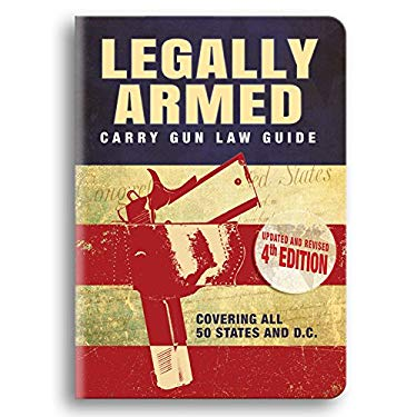 Legally Armed: Carry Gun Law Guide