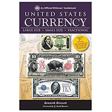 Guide Book of United States Currency, 7th Edition
