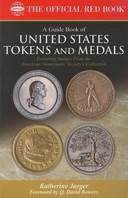 A Guide Book of United States Tokens and Medals