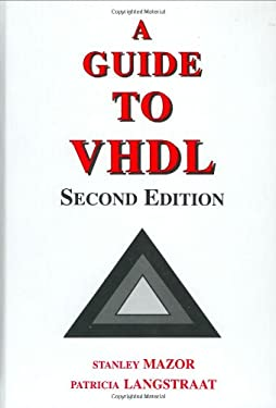 A Guide to VHDL 9780792393870