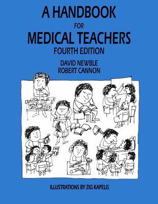 A Handbook for Medical Teachers 9780792370925