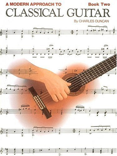 A Modern Approach to Classical Guitar: Book 2 - Book Only 9780793570713