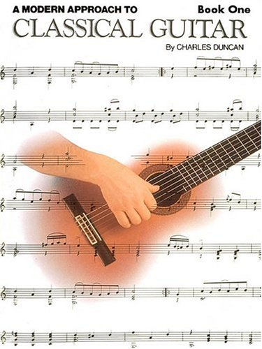A Modern Approach to Classical Guitar, Book 1 9780793570652
