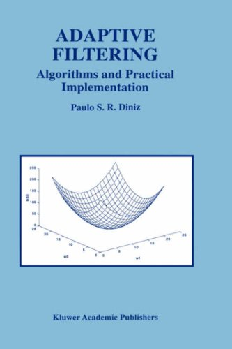 Adaptive Filtering: Algorithms and Practical Implementation 9780792399124