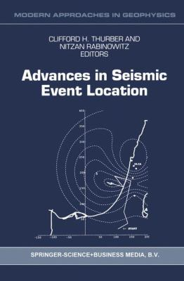 Advances in Seismic Event Location 9780792363927