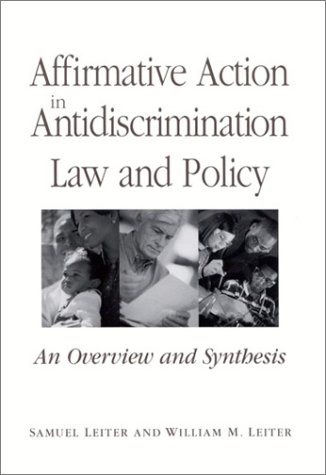 Affirmative Action in Antidiscrimi: An Overview and Synthesis 9780791455104