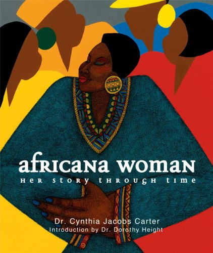 Africana Woman: Her Story Through Time 9780792261650
