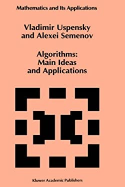 Algorithms: Main Ideas and Applications 9780792322108