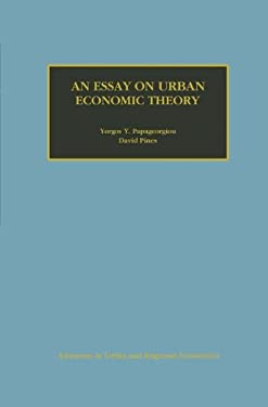 An Essay on Urban Economic Theory 9780792383437