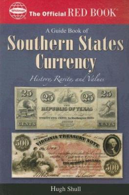 An Official Red Book: A Guide Book of Southern States Currency 9780794822330