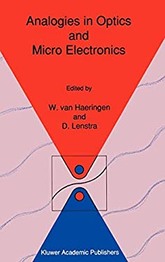 Analogies in Optics and Micro Electronics: Selected Contributions on Recent Developments 9780792307082