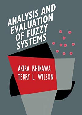 Analysis and Evaluation of Fuzzy Systems 9780792395393