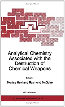 Analytical Chemistry Associated with the Destruction of Chemical Weapons 9780792346487