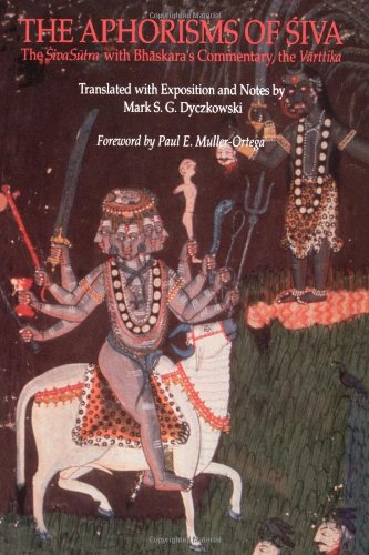 Aphorisms of Siva: The Siva Sutra with Bhaskara's Commentary, the Varttika 9780791412640