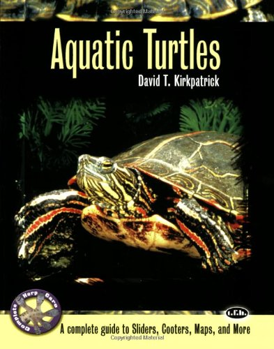 Aquatic Turtles: A Complete Guide to Sliders, Cooters, Maps, and More 9780793828852