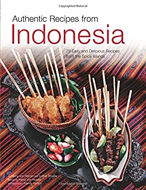 Authentic Recipes from Indonesia 9780794603205