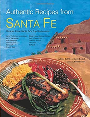 Authentic Recipes from Santa Fe 9780794602895