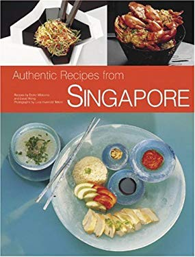 Authentic Recipes from Singapore 9780794602956