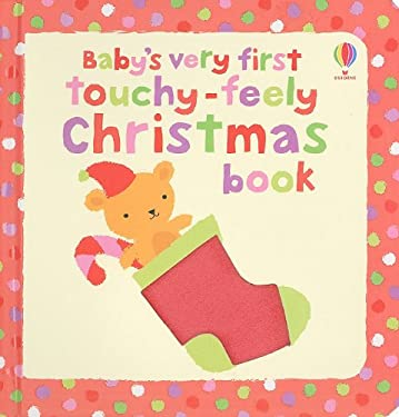 Baby's Very First Touchy-Feely Christmas Book 9780794528522