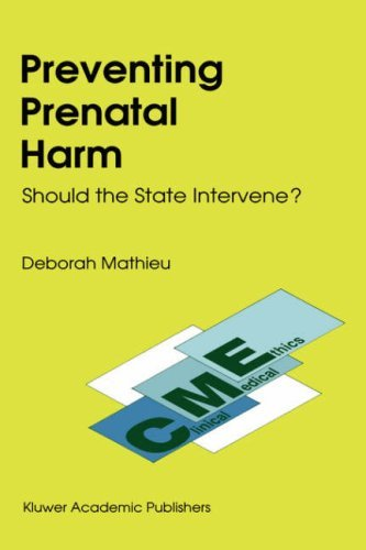 Preventing Prenatal Harm 9780792309840