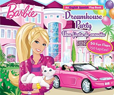 Barbie Dreamhouse Party/ Una Fiesta de Ensueno: An English/Spanish Flap Book (Lift-the Flap) (Spanish and English Edition)