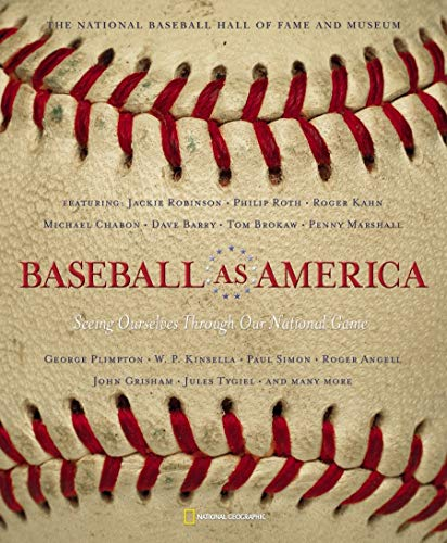 Baseball as America: Seeing Ourselves Through Our National Game 9780792238980