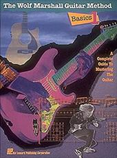 Basics 1: The Wolf Marshall Guitar Method: A Complete Guide to Mastering the Guitar 3183285