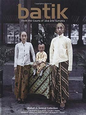 Batik: From the Courts of Java and Sumatra 9780794602710