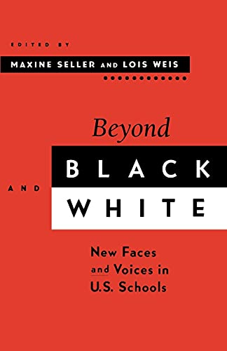 Beyond Black and White: New Faces and Voices in U.S. Schools 9780791433683