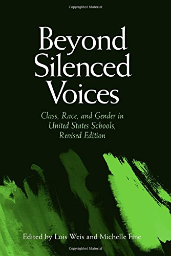Beyond Silenced Voices: Class, Race, and Gender in United State Schools, Revised Edition 9780791464618