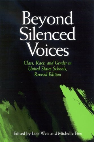 Beyond Silenced Voices: Class, Race, and Gender in United State Schools, Revised Edition 9780791464625