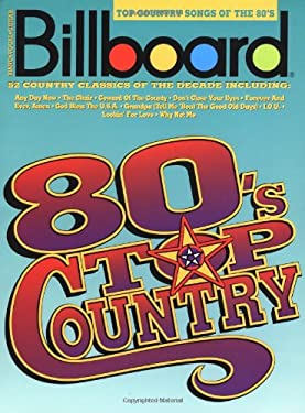 Billboard Top Country Songs of the 80's 9780793509485