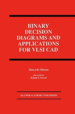 Binary Decision Diagrams and Applications for VLSI CAD 9780792396529