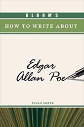Bloom's How to Write about Edgar Allan Poe 3151328