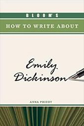 Bloom's How to Write about Emily Dickinson 3151332